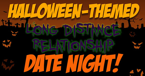 long distance relationship halloween date night