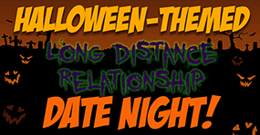 Halloween long distance date night