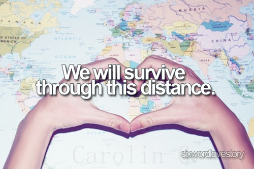 We will survive through this distance