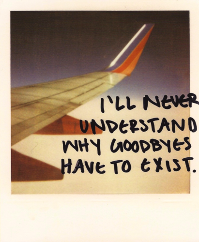 Why Do Goodbyes Have To Exist?