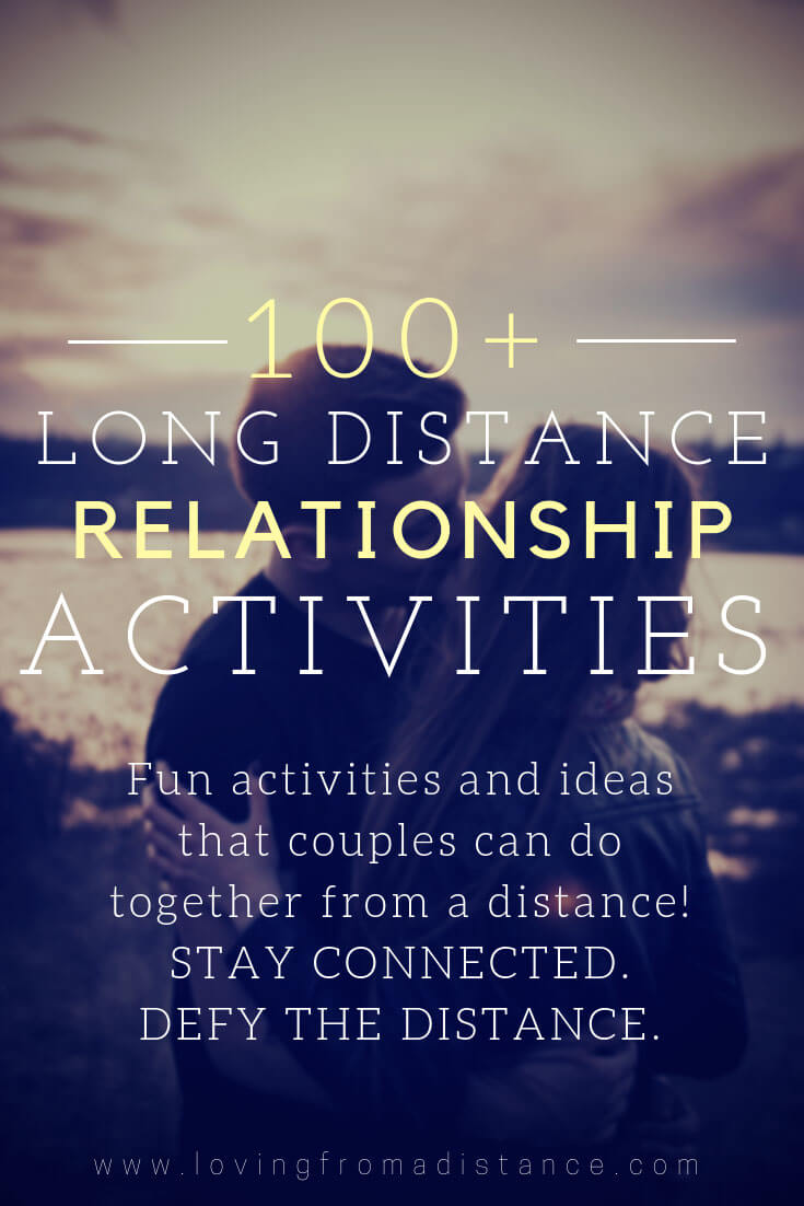 107 Long Distance Relationship Activities For Couples To Do While Apart